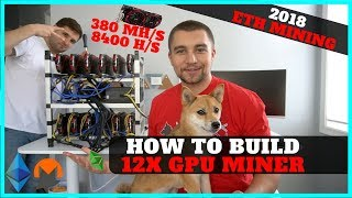 How To Build 12 GPU Mining Rig w/ RX 570 8gb - 380 mh/s ETH + 8400 hashes XMR - Video Youtube