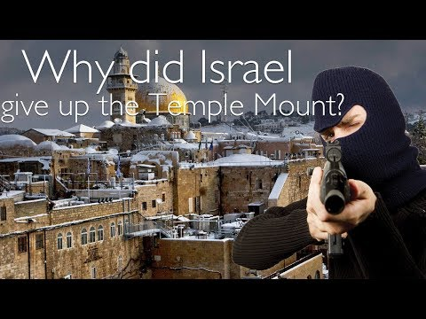 BREAKING NEWS UPDATE:  Why did Israel give up the Temple Mount