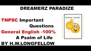 A Psalm of Life by H.W Longfellow | TNPSC General exam questions