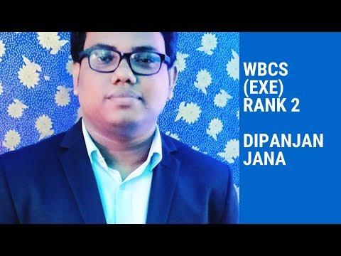 Dipanjan Jana,WBCS(Exe), Rank 2- WBCS 2017 Shares His Strategy- EXCLUSIVE