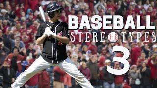 Baseball Stereotypes 3