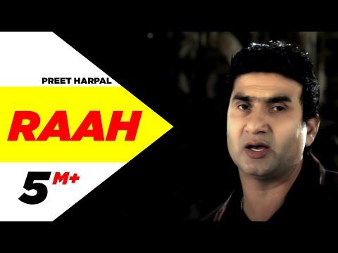 Raah | Preet Harpal | Brand New Song 2013