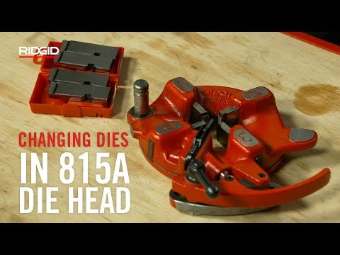 RIDGID Changing Dies in 815A Die Head