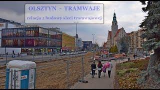 preview picture of video 'OLSZTYN INWESTYCJE - relacja z budowy sieci tramwajowej 2015 03 28'