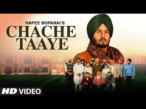 Chache Taaye: Hapee Boparai (Full Song) Laddi Gill | Kabal Saroopwali | Latest Punjabi Songs 2019