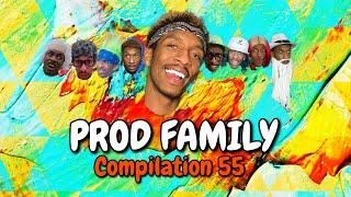 PROD FAMILY | COMPILATION 55 - PROD.OG VIRAL TIKTOKS | COMEDY | FUNNY SERIES | LAUGH BINGE 2021