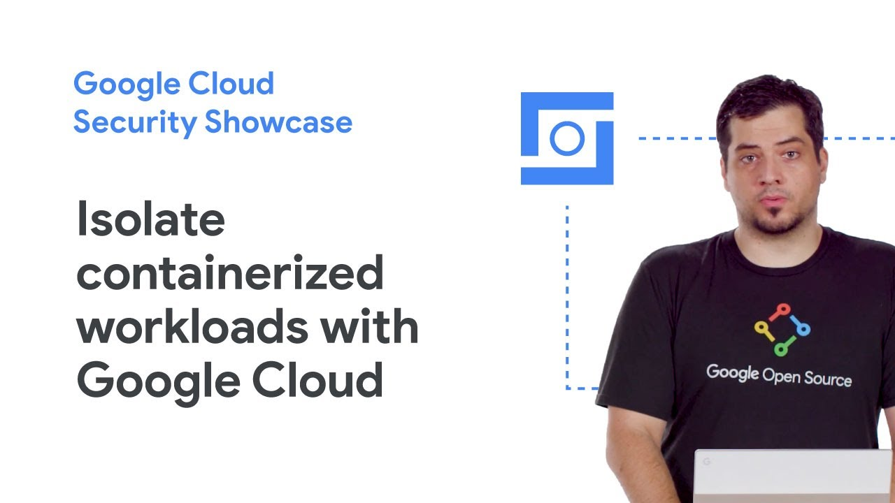 This tutorial details how Google Cloud users can isolate containerized workloads. You'll also learn how GKE Sandbox can help provide defense for untrusted workloads. This video is part of the Google Cloud Security Showcase, a web series that shows how to tackle security issues using the cloud.