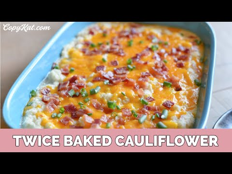 Low Carb and Keto Friendly Twice Baked Cauliflower
