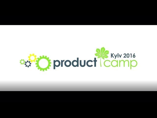 ProductCamp Kyiv2016. Unconference Flashback.