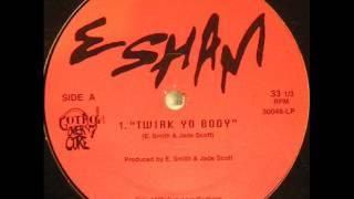 Esham / Twirk Yo Body (1999) --VINYL RIP--
