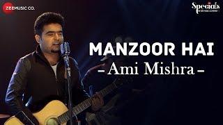 Manzoor Hai  Ami Mishra