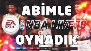 ABİMLE NBA LIVE 18 OYNADIK !!! BÖYLE BİR MAÇ SONU YOK ... İ NA NIL MAZ !!!