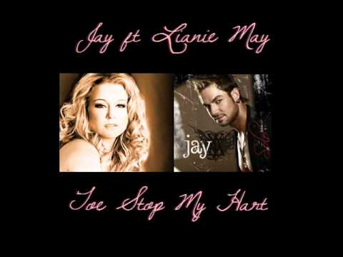 Jay ft Lianie May – Toe Stop My Hart