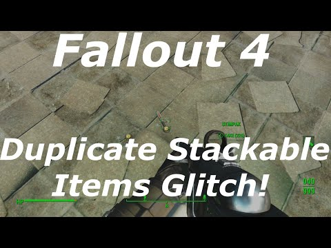 Fallout 4 Duplicate Item Stacks Glitch AFTER PATCH! Unlimited / Infinite Items! (Fallout 4 Glitches)