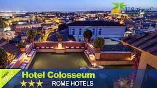 Hotel Colosseum, Rome