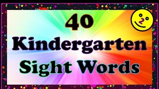 40 Most Important KINDERGARTEN Sight Words FLASHCARDS - Part 2 (LEARN TO READ With This FUN Video!)