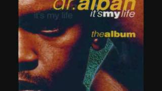 DR. ALBAN - IT´S MY LIFE