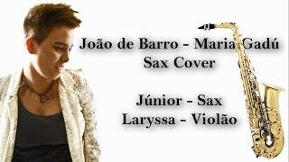 BAIXAR MUSICA GADU JOAO DE PARA BARRO MARIA