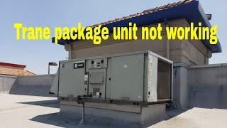 Trane package unit problems