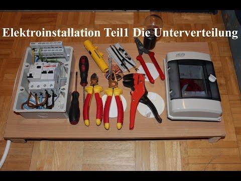 Elektroinstallation Teil1 Die Unterverteilung NEU