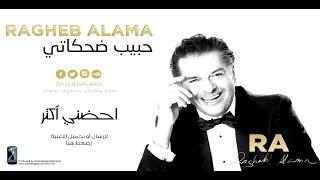 تحميل اغاني Ragheb Alama - Ohdonni Aktar / راغب علامة - احضني أكثر MP3