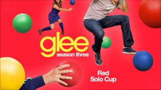 Red Solo Cup | Glee [High Quality Mp3 FULL STUDIO]