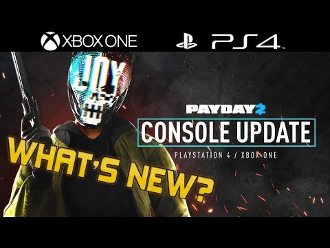 [Payday 2] NEW CONSOLE UPDATE IS HERE! (DETAILS) | New Weapons, Features, Character And MORE!