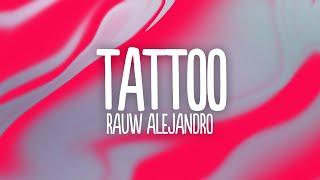 Rauw Alejandro - Tattoo ( Lyrics / Letra)