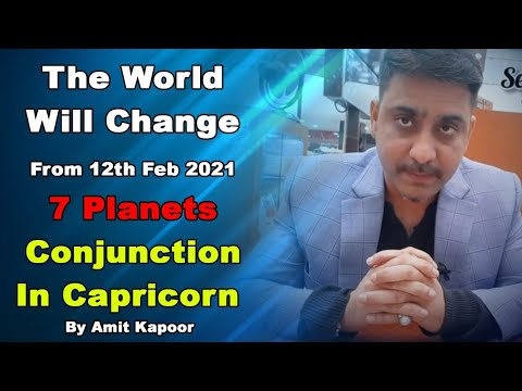 The World Will Change From 12th Feb 2021 | 7 Planets Conjunction In Capricorn ♑