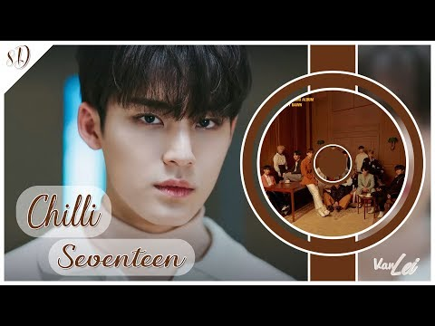 SEVENTEEN (세븐틴) – Chilli | 8D AUDIO | USE HEADPHONES |