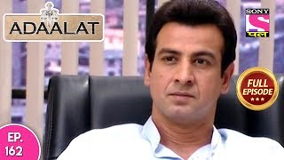 Adaalat   Full Episode 162   18th June, 2018