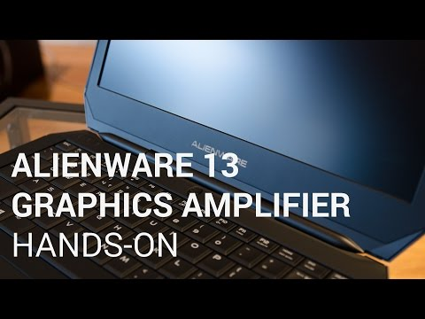 Alienware 13 and Graphics Amplifier Unboxing & Hands-On