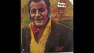 Ferlin Husky -  Old Dogs, Children, And Watermelon Wine