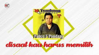 Download lagu Pance F Pondaag Disaat Kau Harus Memilih Mp3
