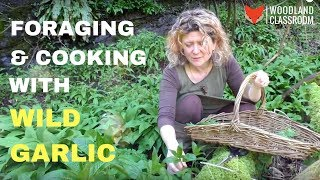 Forgaing & Cooking with Wild Garlic