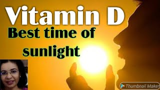 Vitamin D Part 3: Correct way to take SUNLIGHT/ Vitamin D, Morning or Afternoon Sunlight..?