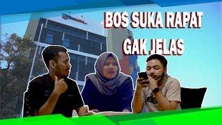 Bos Suka Ngajak Rapat Gak Jelas