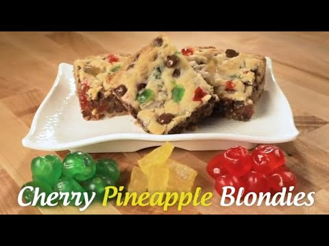 Candied Cherry Pineapple Blondies