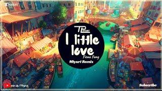 Fiona Fung - A Little Love (Miyuri Remix) I Bản Nhạc Của Tuổi Thơ