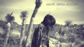 ...And Counting (Siberia Acoustic) - LIGHTS (HQ)