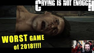 AngryJoe Plays Crying is not Enough [Worst Game of 2018?!]