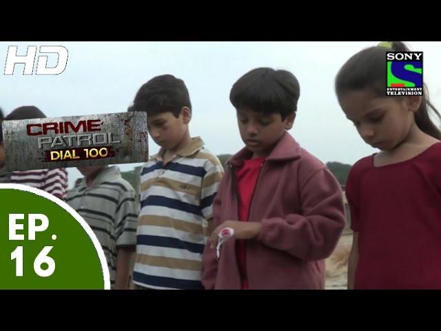 Sony Tv Drama Serial | Crime Patrol - Episode 16 | Full