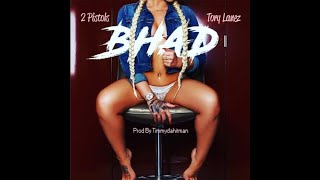 2 Pistols x Tory Lanez - BHAD  (Official Audio)