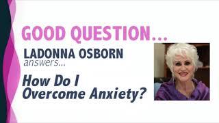 How Do I Overcome Anxiety?