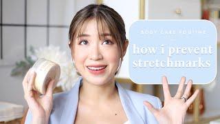 How I Prevent Stretch marks (BODY CARE ROUTINE) | Kryz Uy