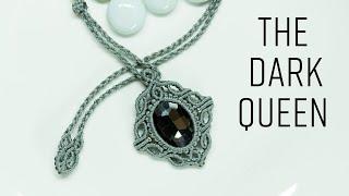 Macrame Necklace Tutorial - The Dark Queen - Hướng Dẫn Thắt Dây Chuyền Nữ Hoàng Bóng đêm