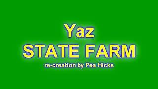 Yaz - STATE FARM - Re-creation