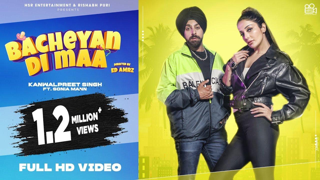 Bacheyan Di Maa Lyrics Kanwalpreet Singh ft Sonia Mann - New Punjabi Songs 2021 - Latest Punjabi Song 2021  Kanwalpreet Singh Lyrics