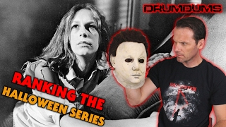 Drumdums Ranks The HALLOWEEN FRANCHISE!