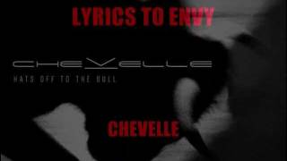 Lyrics to Envy - Chevelle